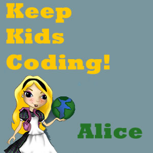 Keep Kids Coding! Alice