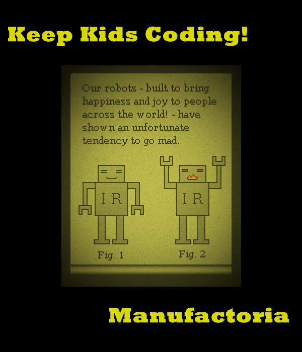 Keep Kids Coding! Manufactoria