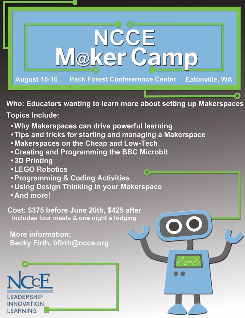 NCCE Maker Camp August 15 and 16!