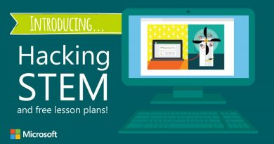 Introducing Hacking STEM and free lesson plans from Microsoft.