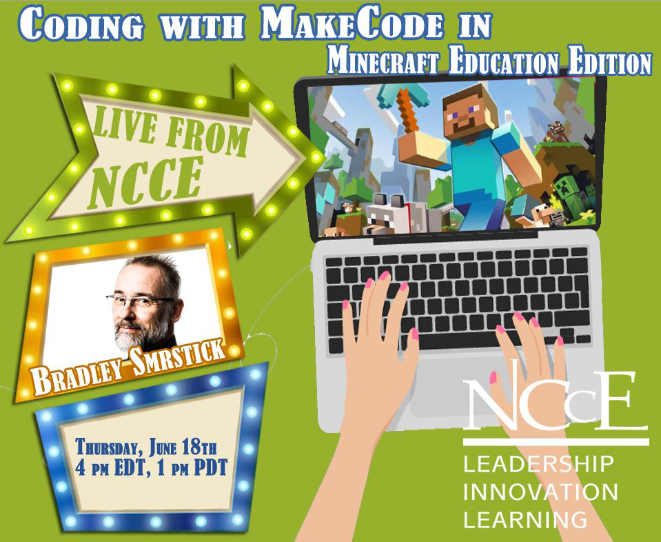 """Live from NCCE Archive: """"Coding with MakeCode in Minecraft Education Edition"""""""