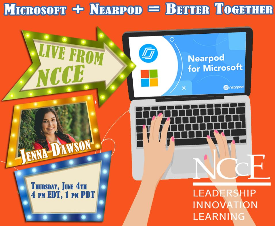 """Live from NCCE Archive: """"Microsoft + Nearpod = Better Together!"""""""