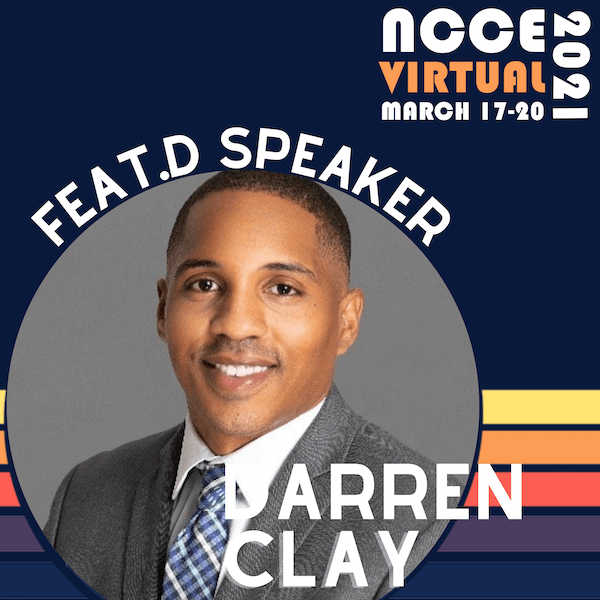 Meet NCCE 2021 Featured Speaker: Dr. Darren Clay