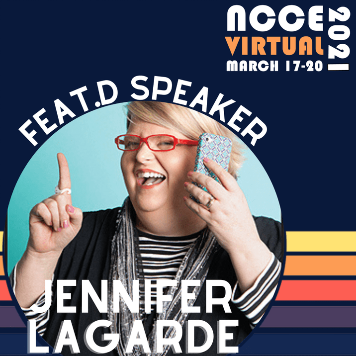 Meet NCCE 2021 Featured Speaker: Jennifer Lagarde