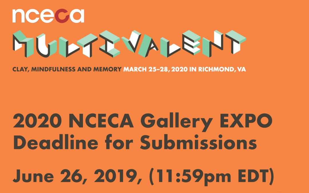 2020 NCECA Gallery Expo Deadline for Submissions