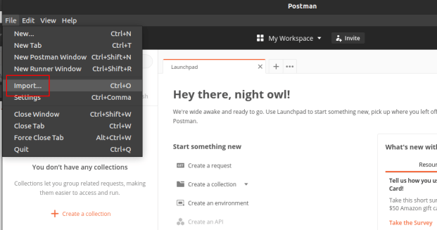 Screenshot showing the File -> Import... menu in Postman to import a Postman collection