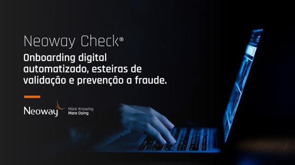 Neoway Check Conheca A Solucao De Onboarding Digital Da Neoway Min 1024x576