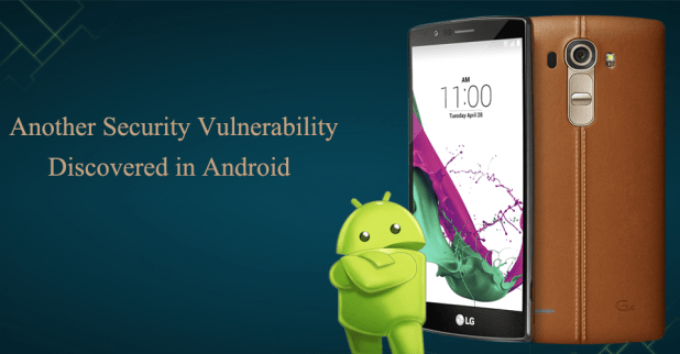Another Security Vulnerability Discovered in Android