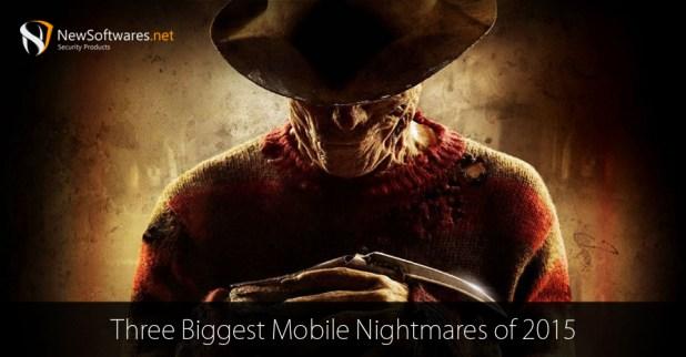 Biggest Mobile Nightmares of 2015