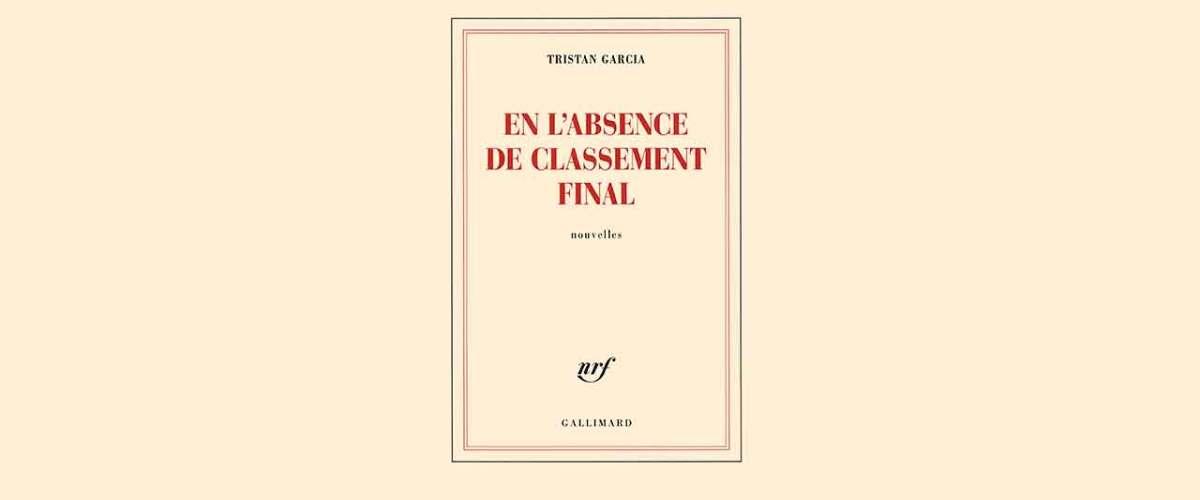 couverture En l'absence de classement final aux éditions Gallimard