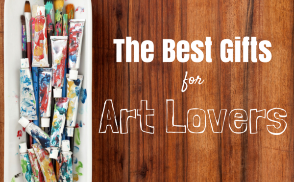 The Best Gifts for Art Lovers
