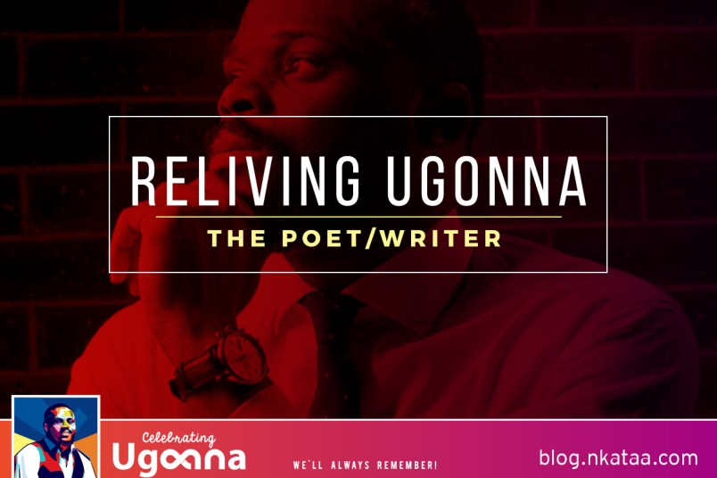 Reliving Ugonna || The Poet and The Writer