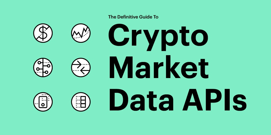 The Definitive Guide To Cryptocurrency APIs | Nomics Blog