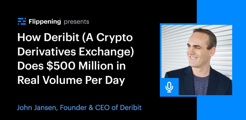How Deribit (A Crypto Derivatives Exchange) Does $500 Million in Real Volume Per Day w/ John Jansen (Ep. 0056)