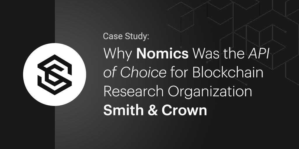 Smith and Crown Nomics API Case Study