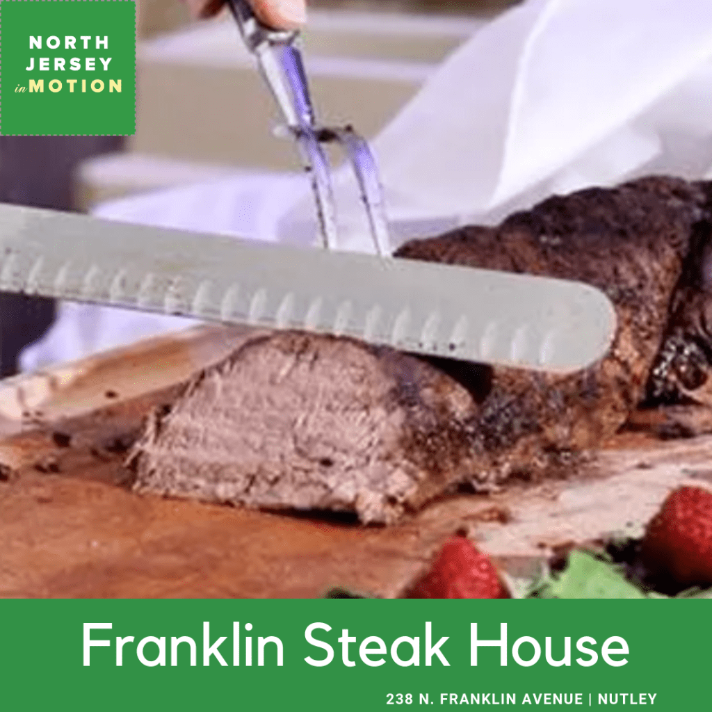 Franklin Steak House, Nutley NJ, North Jersey In Motion