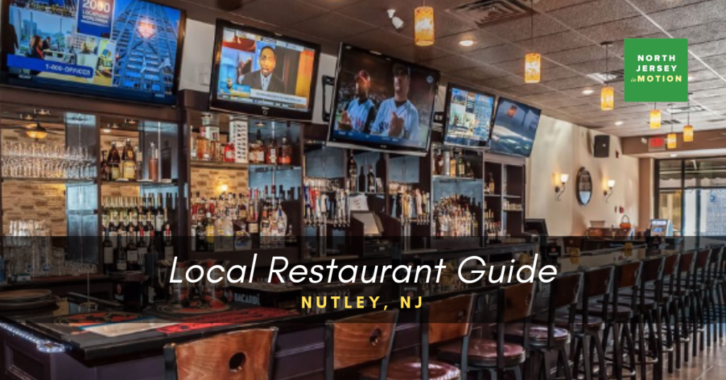Nutley, New Jersey: Local Restaurant Guide
