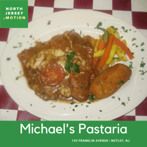 restaurant guide nutley, Michael's Pastaria, Nutley NJ, North Jersey In Motion