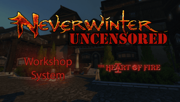 Workshop Artisan Guide for Module 15 [UPDATED] - Neverwinter
