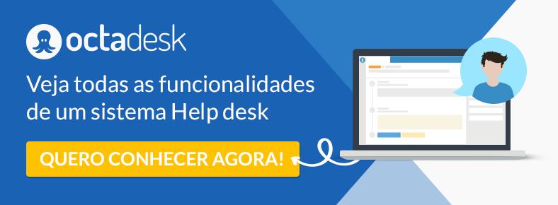 Conheça as funcionalidades do sistema help desk Octadesk