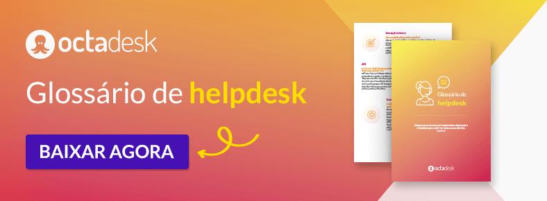 glossário de helpdesk - atendimento ao cliente