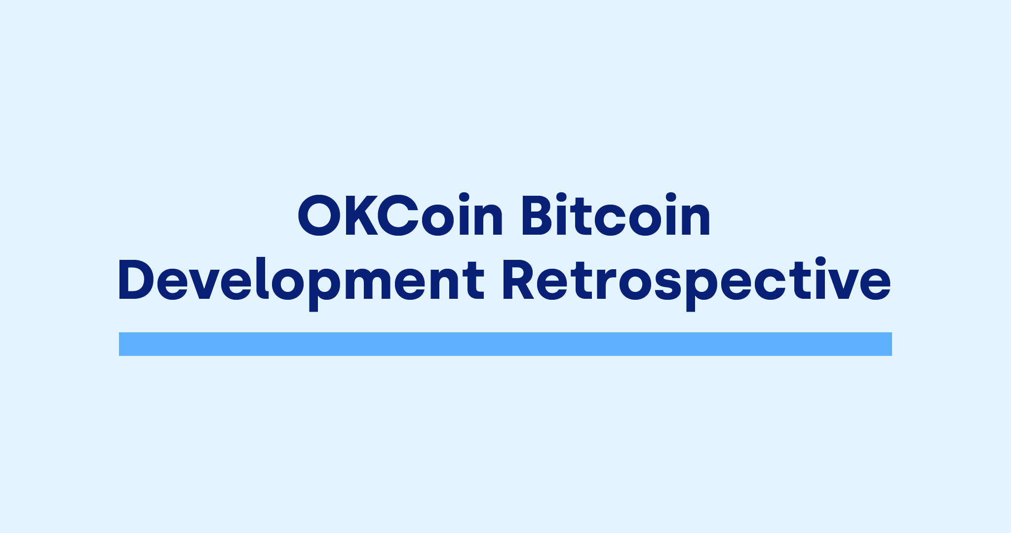 OKCoin Bitcoin Development retrospective Bitcoin Core development funding