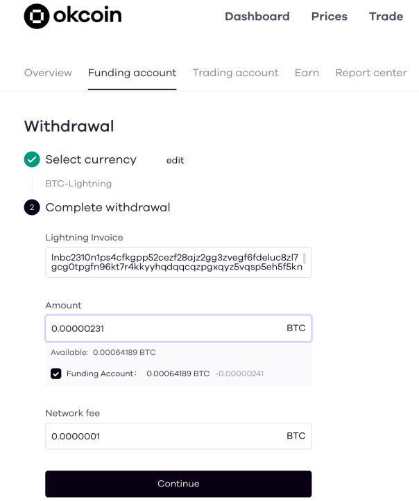 Paste your Lightning invoice into the field on Okcoin.