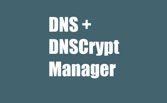 My New DNS Manager Android App with DNSCrypt for Android Support