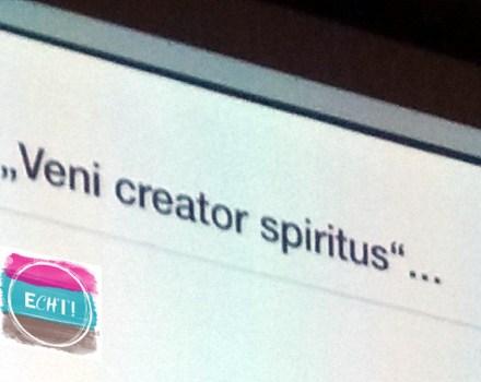 Veni creator spiritus – ECHT! 2019