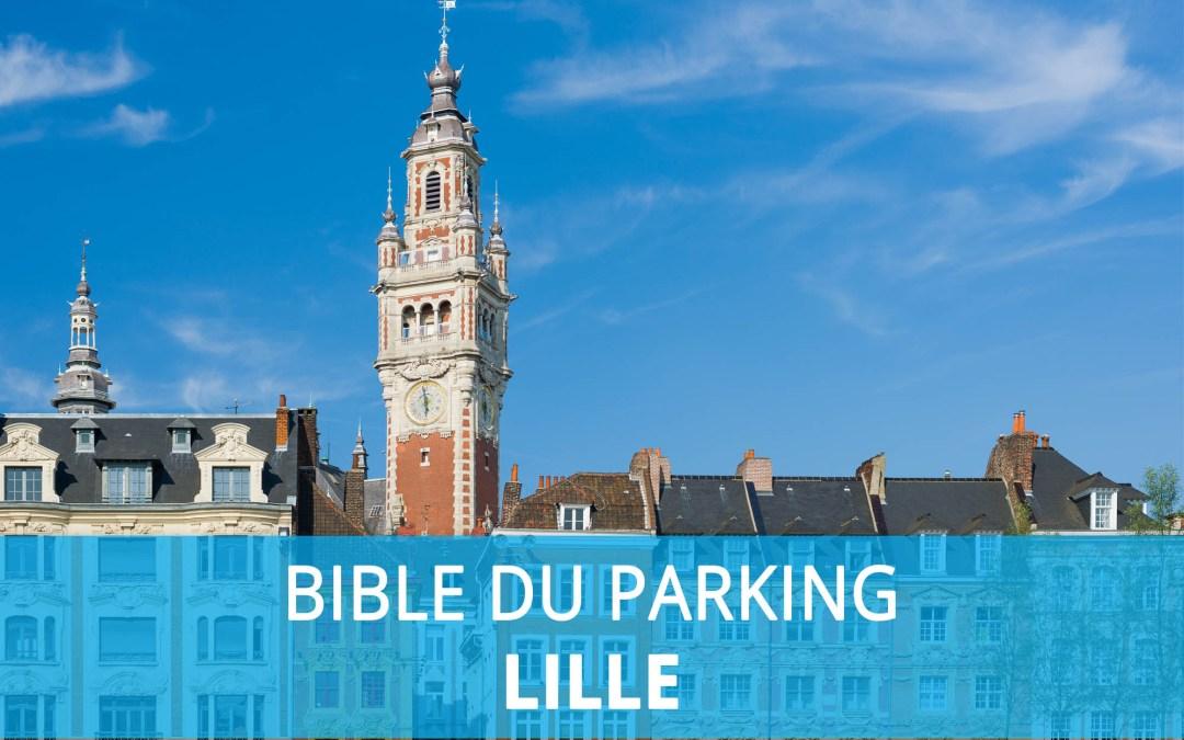 Bible du parking : Stationnement à Lille