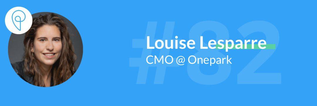 Louise Lesparre, CMO de Onepark, en podcast sur GrowthMakers Media
