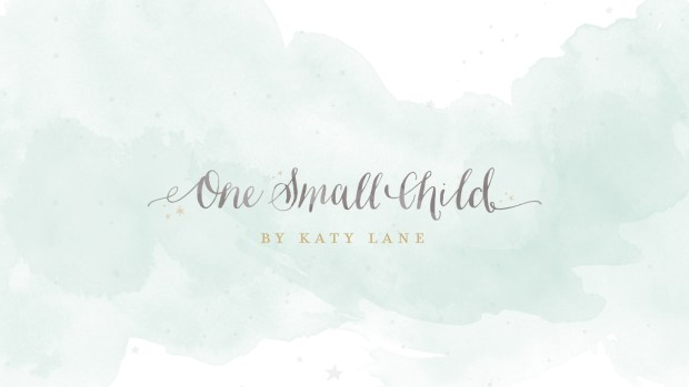 One Small Child by Katy Lane