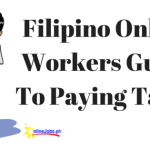Updated Filipino Online Workers Guide To Paying Taxes – 2018
