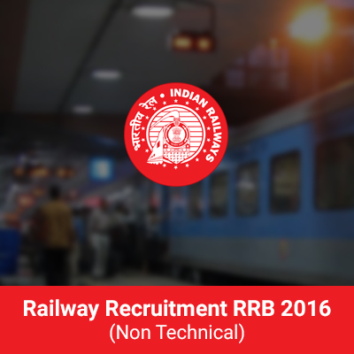 RRB Recruitment 2016 Non-Technical Important Information