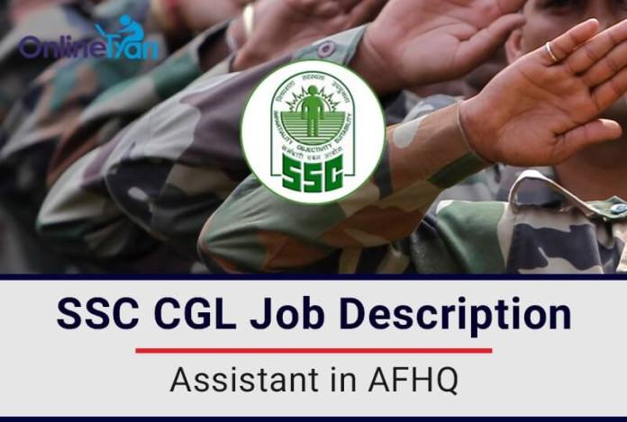 SSC-CGL-Job-Description-Assistant-in-AFHQ