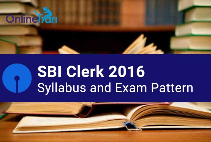 SBI Clerk 2016 Syllabus and Exam Pattern for Junior Associate