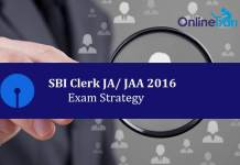 Exam Strategy for SBI Clerk Prelims JA JAA 2016