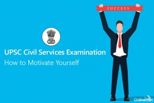 Crack UPSC CSE Motivational Tips for IAS Aspirants