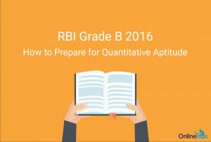 How to Prepare for Quantitative Aptitude for RBI Grade B 2016