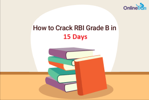 RBI Study Plan Tips to Crack RBI Grade B in 15 Days