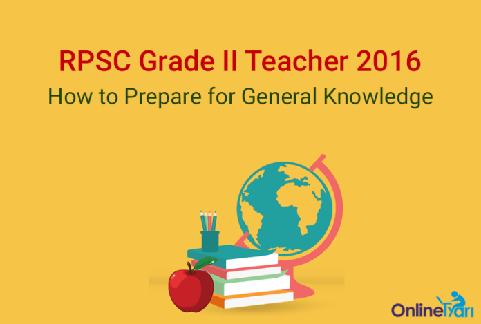 RPSC Grade 2 Teacher General Knowledge Preparation Tips