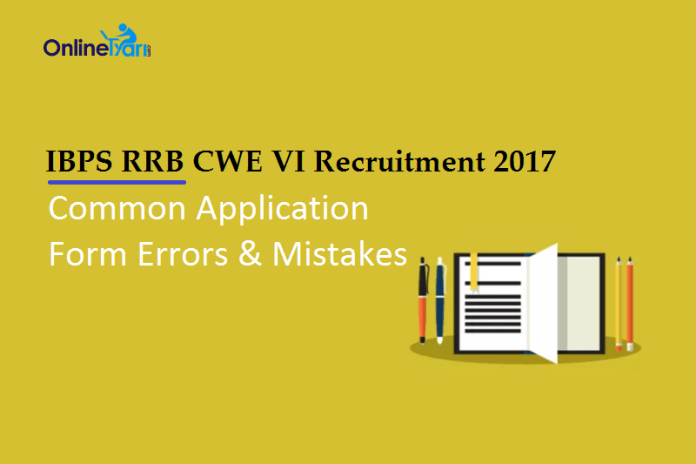 IBPS RRB Application Form 2017: Mistakes, Errors, Issues