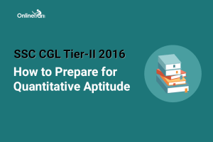 How to Prepare for SSC CGL Tier 2 Quantitative Aptitude 2016