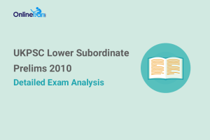 UKPSC Lower Subordinate Exam Analysis, Paper Review 2010