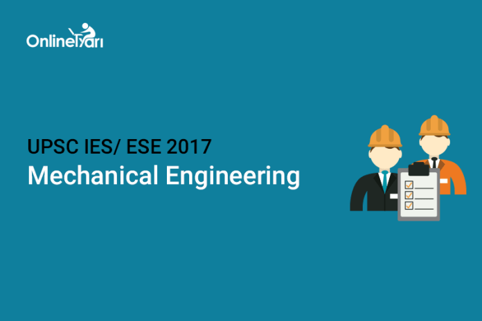 UPSC IES Syllabus for Mechanical Engineering 2017