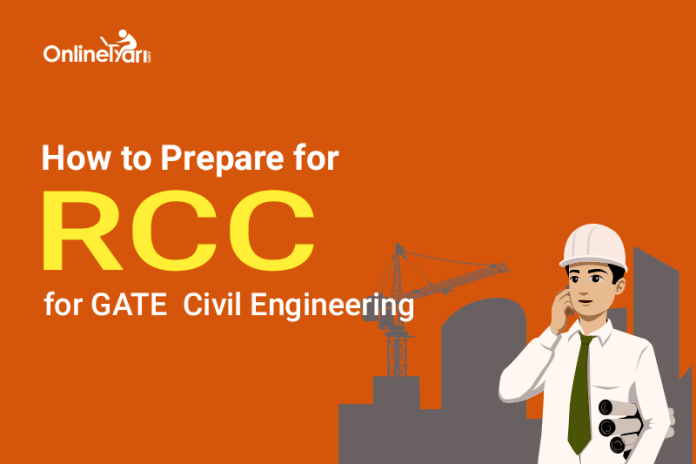 How to Prepare for RCC for GATE Civil Engineering