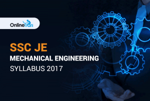 SSC JE Mechanical Engineering Syllabus 2017