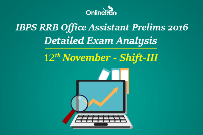 IBPS RRB Assistant Prelims Exam Analysis 12th November Shift 3