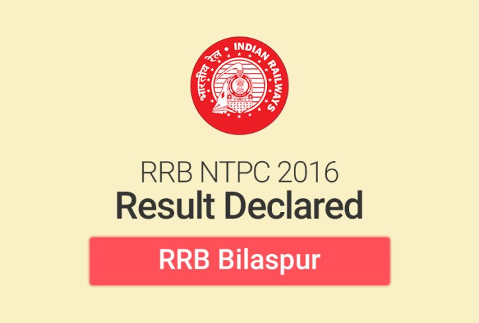 RRB NTPC Result 2016 for Bilaspur: Check Merit List