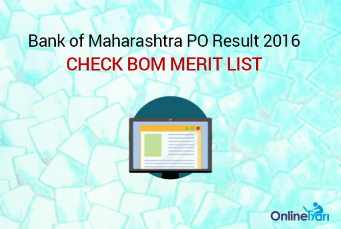 Bank of Maharashtra PO Result 2016: Check BOM Merit List